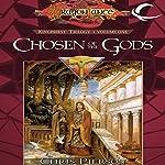 Chosen of the Gods: Dragonlance: The Kingpriest Trilogy, Book 1 | Chris Pierson