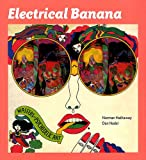 Electrical Banana: Masters of Psychedelic Art, Norman Hathaway, Daniel Nadel, 8862082045