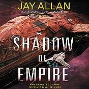 Shadow of Empire: Far Stars, Book One | Jay Allan