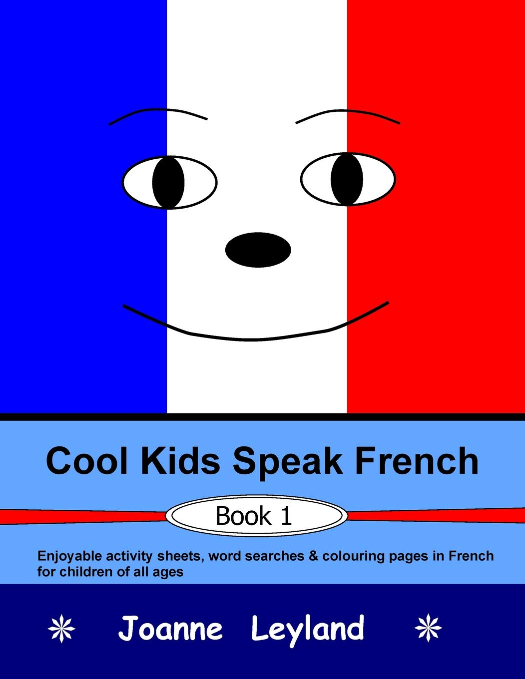 Cool kids speak french book 1 enjoyable activity sheets word searches colouring pages in french for children of all ages french paperback may 19