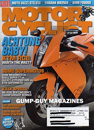 Motorcyclist Magazine June 2008 KTM RC8 WORTH THE WAIT? Moto Guzzi Stelvio YAMAHA WR250X BMW F800GS& Megamoto BUELL SUPER TT Ducati Hypermotard KTM SUPERMOTO We Ride Ben Carlson's