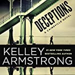 Deceptions: A Cainsville Novel, Book 3 | Kelley Armstrong
