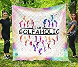 LoveofSky I Am A Golfaholic Quilt King Size - All