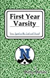 First Year Varsity: Time Spent in the Lost and Found