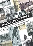 H-Hour Plus Three, Henry Christopher Allan, 1553695259