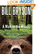 #7: A Walk in the Woods: Rediscovering America on the Appalachian Trail (Official Guides to the Appalachian Trail)