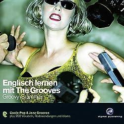 Englisch lernen mit The Grooves - Groovy Grammar