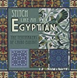 Stitch Like an Egyptian, Editors AQS Editors, 1604600462