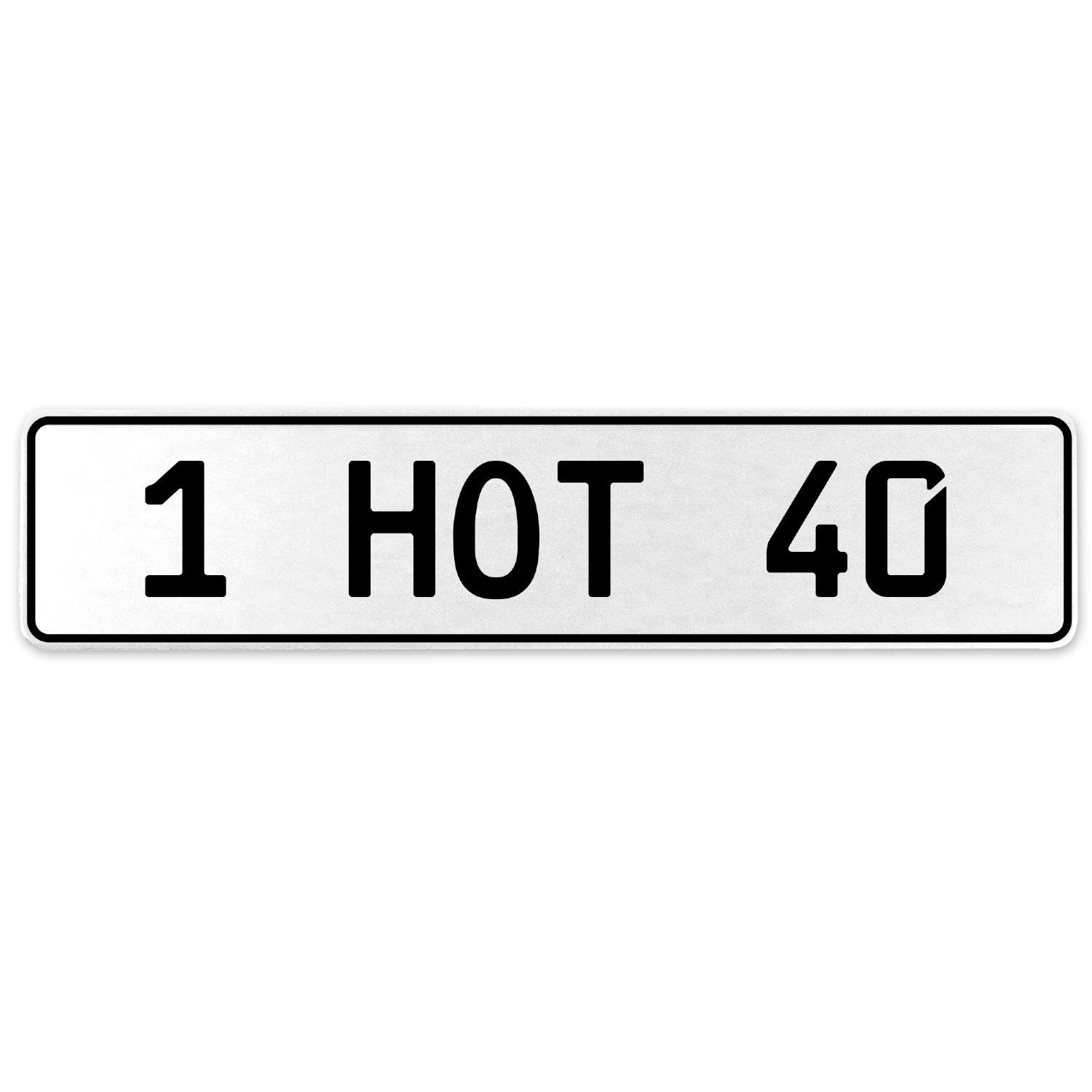 Vintage Parts 553548 1 HOT 40 White Stamped Aluminum European License Plate