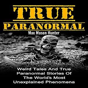 True Paranormal Audiobook