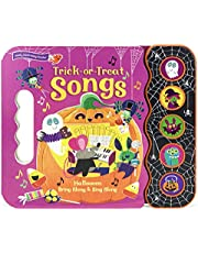Trick Or Treat Songs - Children's Halloween Book with Fun and Spooky Sounds for Kids 2-5 (Halloween Interactive Children's Take Along Song Book with 5 Sing-Along Tunes)