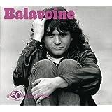 Les 50 Plus Belles Chansons: Daniel Balavoine