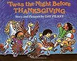 'Twas the Night Before Thanksgiving, Dav Pilkey, 0531059057