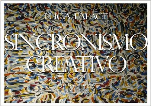 Sincronismo Creativo Catalogo Opere 2013 (Italian Edition)
