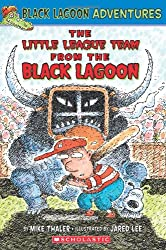 The Little League Team from the Black Lagoon (Black Lagoon Adventures (Unnumbered))