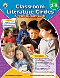 img - for Classroom Literature Circles, Grades 3 - 5: A Practical, Easy Guide book / textbook / text book