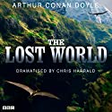 The Lost World (Dramatised) Radio/TV Program by Arthur Conan Doyle, Chris Harrald (dramatisation) Narrated by David Robb, Full Cast
