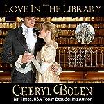 Love in the Library: The Brides of Bath Book 5 | Cheryl Bolen