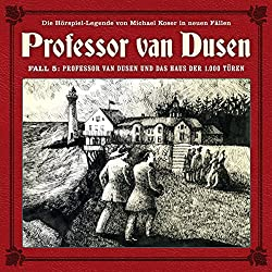 Professor van Dusen und das Haus der 1000 Türen (Professor van Dusen - Die neuen Fälle 5)