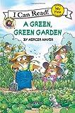 A Green, Green Garden, Mercer Mayer, 0060835613