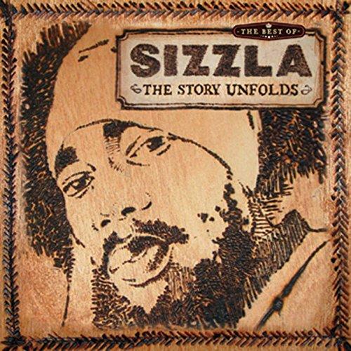 The Best Of Sizzla - The Story Unfolds (Sizzla Best Of Sizzla The Story Unfolds)