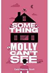 Something Molly Can't See: Laugh out loud paranormal chick lit (Spooky Matchmakers Book 2) Kindle Edition