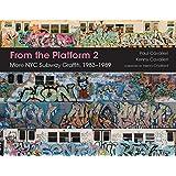 From the Platform 2: More NYC Subway Graffiti, 1983–1989