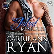 Inked Memories: Montgomery Ink, Book 8 | Carrie Ann Ryan