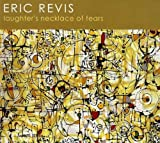 Revis, eric Laughters Necklace Of Tears Mainstream Jazz