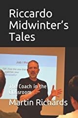 Riccardo Midwinter's Tales: The Coach in the Classroom Paperback
