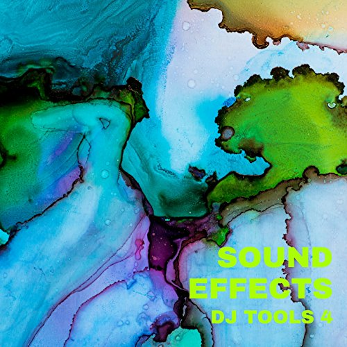 - Sound Effects DJ Tools 4