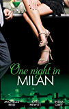 One Night in... Milan: The Italian's Future Bride / The Italian's Chosen Wife / The Italian's Captive Virgin (Mills & Boon M&B) (Mills & Boon Special Releases)