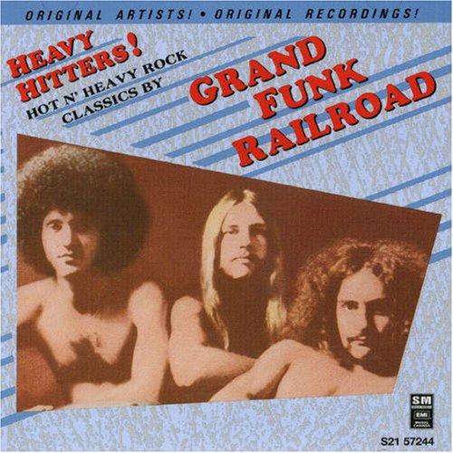 Grand Funk Railroad - Heavy Hitters! - Zortam Music