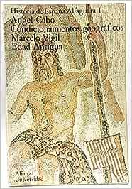 Historia de España Alfaguara. 1. Condicionamientos geográficos. Ed: Amazon.es: Cabo Alonso, Angel; Vigil, Marcelo: Libros