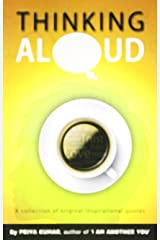 Thinking Aloud: A Collection Of Original Inspirational Quotes Paperback