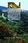 Super-Scenic Motorway: A Blue Ridge P...