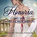 Honoria and the Family Obligation Audiobook by Alicia Cameron Narrated by Helen Taylor