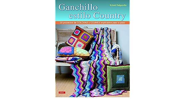 Ganchillo estilo country: Kristel Salgarollo: 9788498744781: Amazon.com: Books