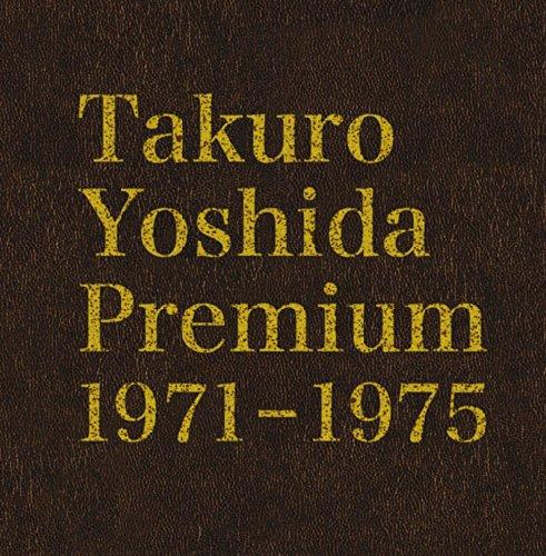 Takuro Yoshida Premium 1971-1975                                                                                                                                                                                                                                                    <span class=