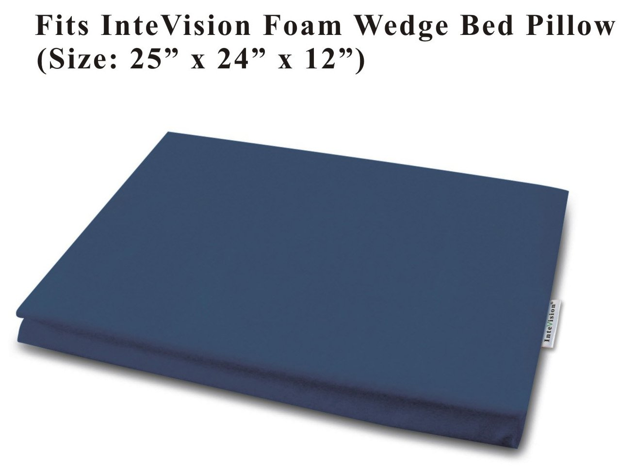 InteVision 400 Thread Count, 100% Egyptian Cotton Bed Wedge Pillowcase; Replacement Cover Designed to Fit the 12'' (Height) Version of the Foam Wedge Bed Pillow (25'' x 24'' x 12'')