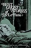 Image of Best Ghost Stories of J. S. LeFanu