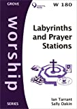 Labyrinths and Prayer Stations (Worship)