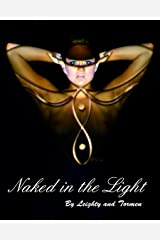 Naked in the Light Hardcover