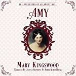 Amy: The Daughters of Allamont Hall, Book 1 | Mary Kingswood