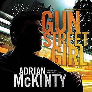 Gun Street Girl Hörbuch