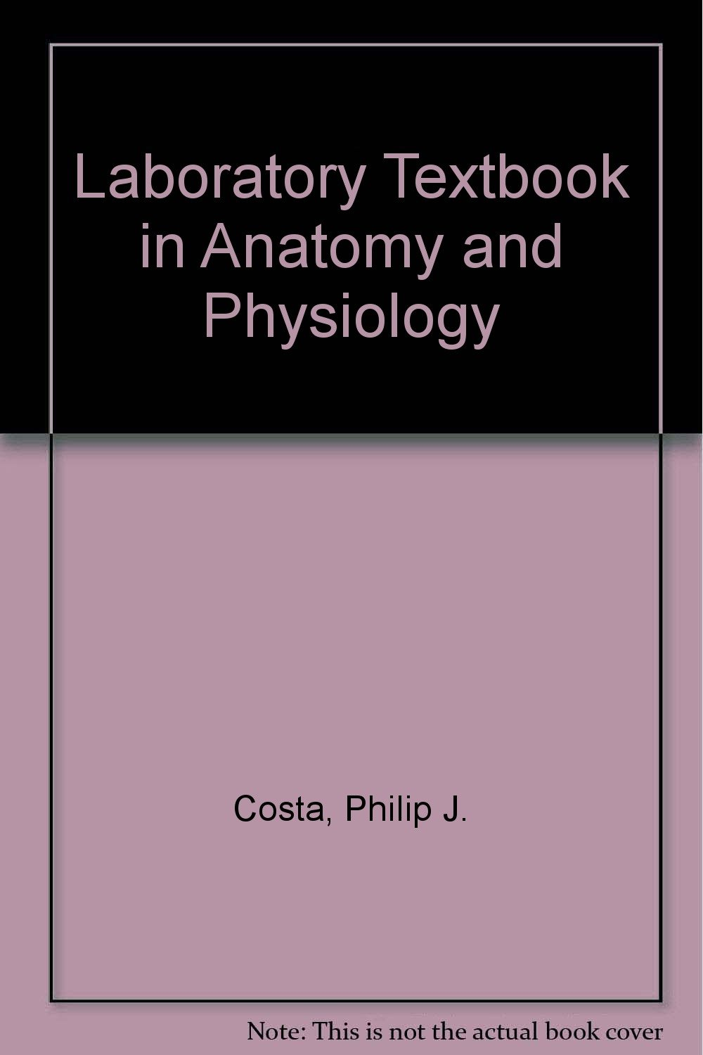 Buy Laboratory Textbook in Anatomy and Physiology Book Online at Low ...