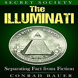 Secret Society: The Illuminati Audiobook