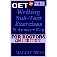 OET Writing (with 10 Sample Letters) for Doctors by Maggie Ryan: Updated OET 2.0, Book: VOL. 2, 2019 Edition (OET 2.0 Writing Books for Doctors by Maggie Ryan) (English Edition)