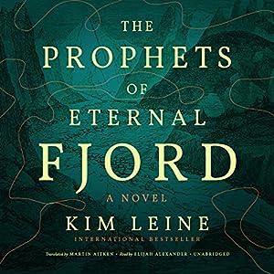 The Prophets of Eternal Fjord Audiobook