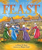 This Is the Feast, Diane Z. Shore, 0064438503